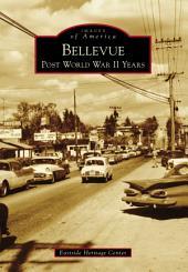 Bellevue: Post World War II Years