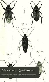Die wanzenartigen Insecten: getreu nach der Natur abgebildet und beschrieben, Bände 1-2