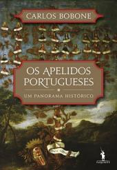 Os Apelidos Portugueses - Um Panorama Histórico