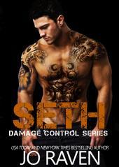 Seth: Damage Control Series 3