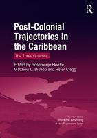 Post Colonial Trajectories in the Caribbean PDF