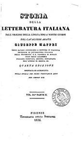 Storia della letteratura italiana. 2 pt. [in 4 vols].