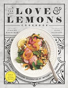 The Love and Lemons Cookbook Book