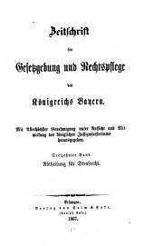 Zeitschrift für Gesetzgebung und Rechtspflege des Königreichs Bayern: Band 13