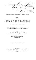 Report of the Engineer and Artillery Operations of the Army of the Potomac