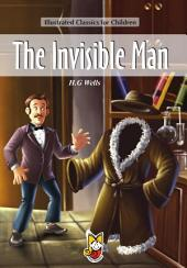 The Invisible Man: Illustrated Classics for Children