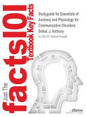 Studyguide For Essentials Of Anatomy And Physiology For Communication Disorders By Seikel J Anthony Isbn 9781133018216