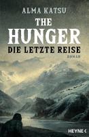 The Hunger   Die letzte Reise PDF