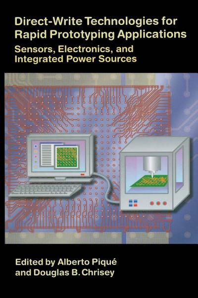 Direct Write Technologies for Rapid Prototyping Applications PDF