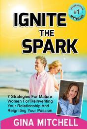 Ignite The Spark