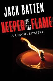 Keeper of the Flame: A Crang Mystery