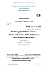 GB/T 18384.3-2015: Translated English of Chinese Standard. You may also buy from www.ChineseStandard.net (GBT 18384.3-2015, GB/T18384.3-2015, GBT18384.3-2015): Electrically propelled road vehicles - Safety specifications - Part 3: Protection of persons against electric shock.