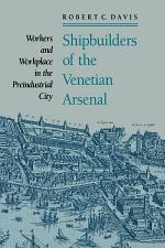 Shipbuilders of the Venetian Arsenal