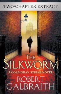 The Silkworm  two chapter extract  Book