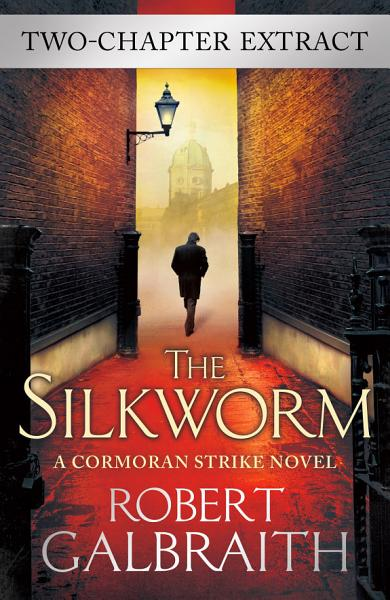 The Silkworm (two-chapter extract)