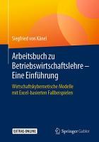 Arbeitsbuch zu Betriebswirtschaftslehre     Eine Einf  hrung PDF