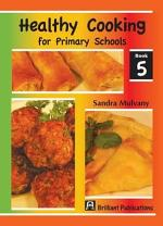 Healthy Cooking for Primary Schools -
