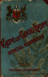 Official Handbook: History, Productions and Resources of the Cape of Good Hope