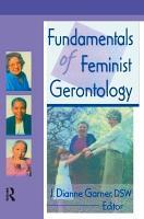 Fundamentals of Feminist Gerontology PDF
