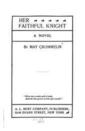 Her Faithful Knight: A Novel