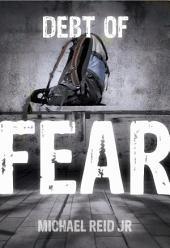 Debt of Fear EPUB copy- Michael Reid Jr