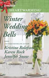 Winter Wedding Bells: An Anthology