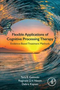 Flexible Applications of Cognitive Processing Therapy