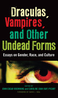 Draculas  Vampires  and Other Undead Forms PDF