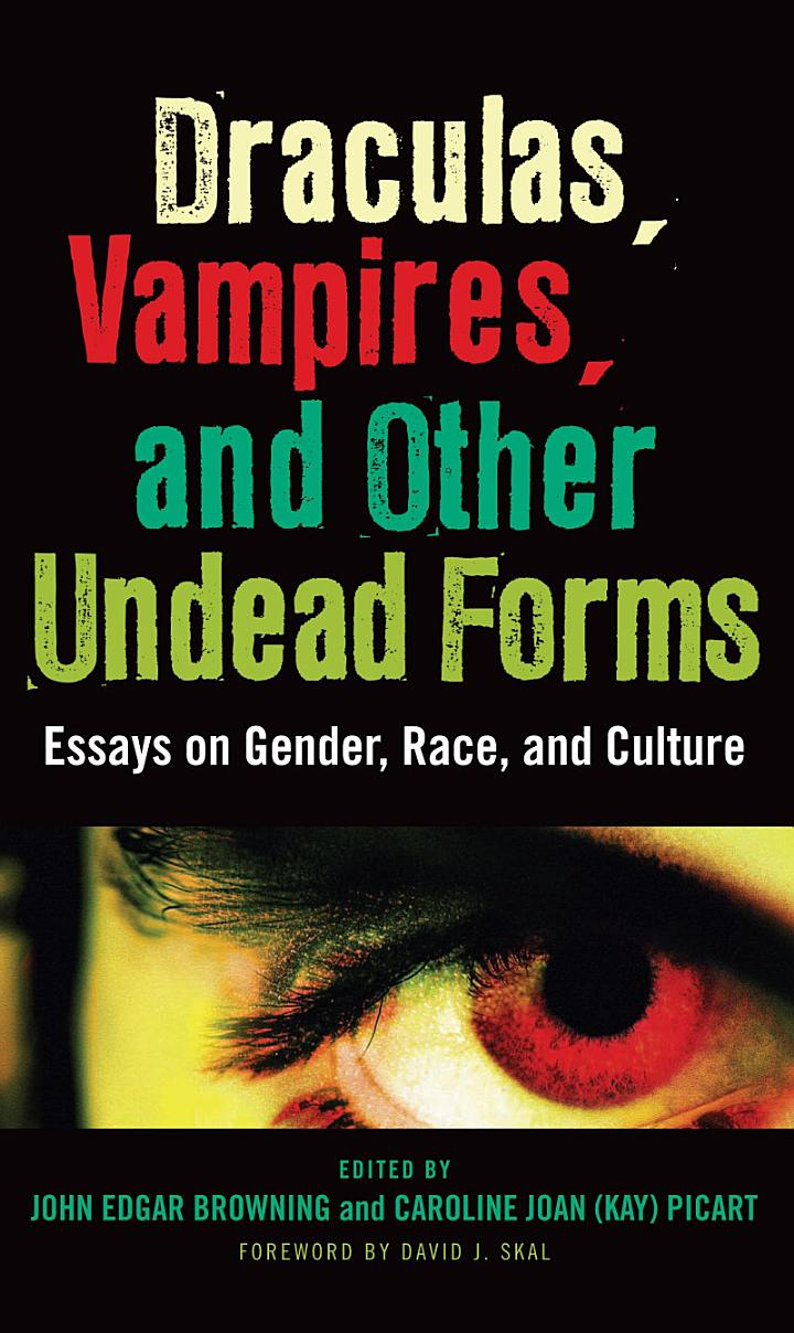 Draculas, Vampires, and Other Undead Forms