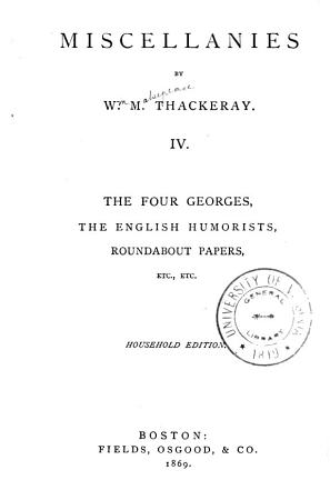 Miscellanies  The four Georges  The English humorists  Roundabout papers PDF