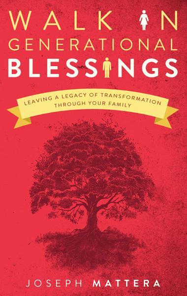 Walk in Generational Blessings