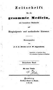 Zeitschrift für die gesammte Medicin: mit besonderer Rücksicht auf Hospitalpraxis und ausländische Literatur, Band 13