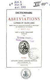 Dictionnaire des abréviations latines et françaises usitées dans les inscriptions lapidaires et métalliques, les manuscrits et les chartes du Moyen Age