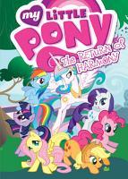 My Little Pony  Animated  Vol  3  The Return of Harmony PDF