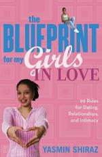 The Blueprint For My Girls In Love PDF