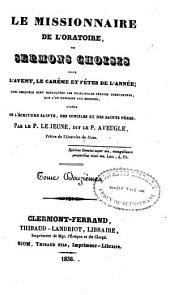 Le Missionnaire de l'oratoire, ou sermons choisis pour l'avent, le careme, et fetes de l'annee: Volume12