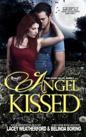 Angel Kissed