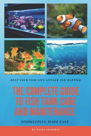 The Complete Guide to Fish Tank Care and Maintenance PDF