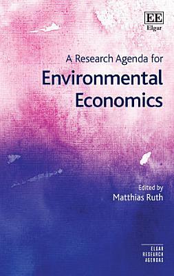 A Research Agenda for Environmental Economics