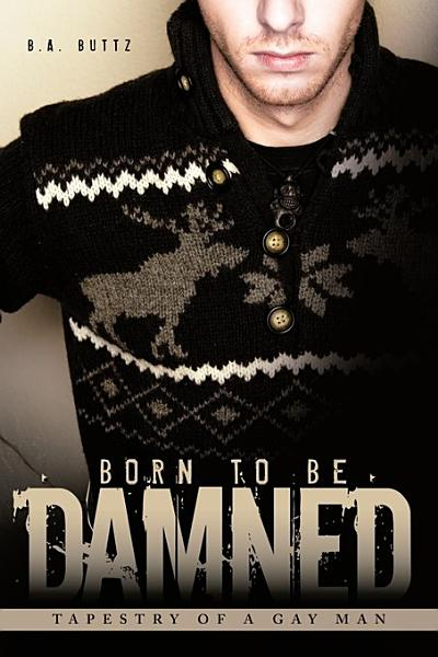 Download Born to Be Damned Book