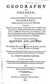 Geography for Children ... The twenty-second edition, etc