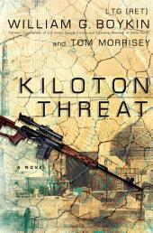 Kiloton Threat: A Novel