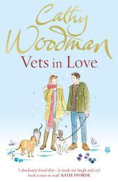 Vets in Love: (Talyton St George)