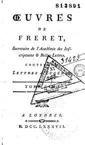 Oeuvres de Freret, secrétaire de l'Académie des Inscriptions et Belles-Lettres
