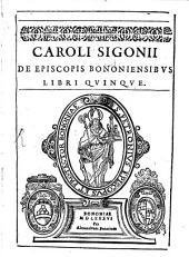 De episcopis Bononiensibus, libri quinque