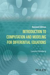 Introduction to Computation and Modeling for Differential Equations: Edition 2