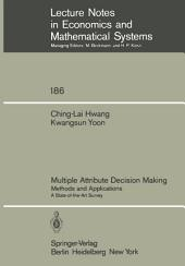 Multiple Attribute Decision Making: Methods and Applications A State-of-the-Art Survey