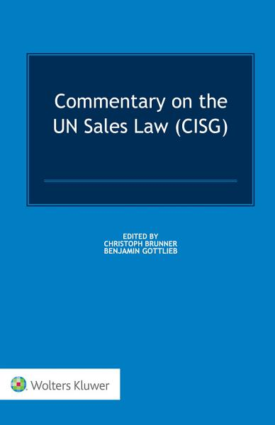 Commentary on the UN Sales Law  CISG