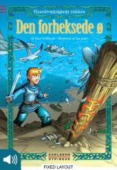 Elverdronningens riddere 2: Den forheksede ø: Bind 2
