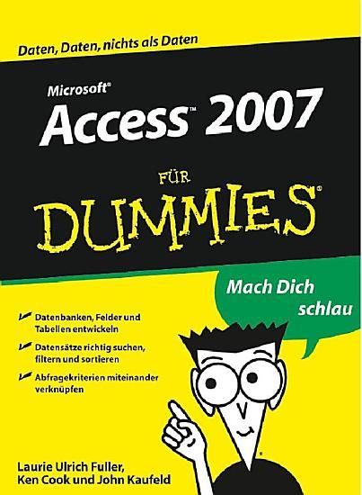 Access 2007 f  r Dummies PDF